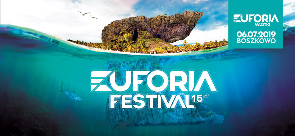 Euforia Festival 2019 - 15 Edycja